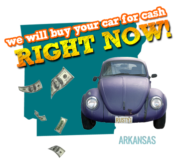 We Will Buy Your Car for Cash in Arkansas