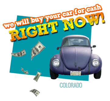 We Will Buy Your Car for Cash in Colorado