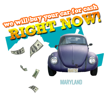 We Will Buy Your Car for Cash in Maryland
