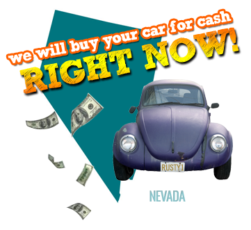We Will Buy Your Car for Cash in Nevada
