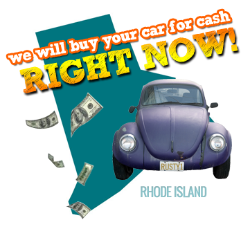 We Will Buy Your Car for Cash in Rhode Island
