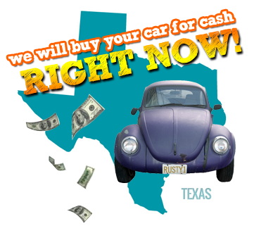 We Will Buy Your Car for Cash in Texas
