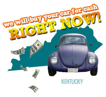 We Will Buy Your Car for Cash in Kentucky