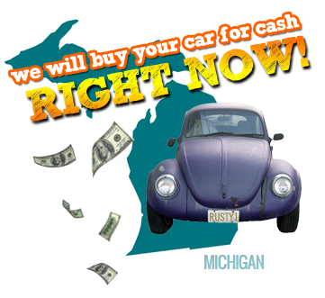 We Will Buy Your Car for Cash in Michigan