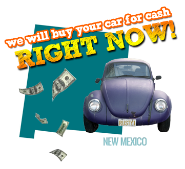 We Will Buy Your Car for Cash in New Mexico