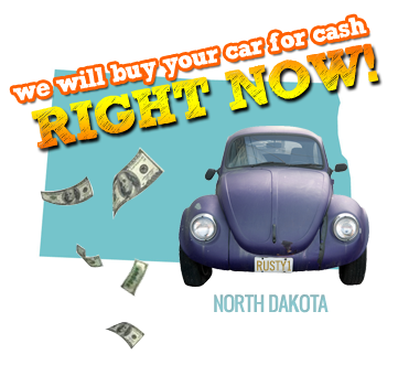 We Will Buy Your Car for Cash in North Dakota