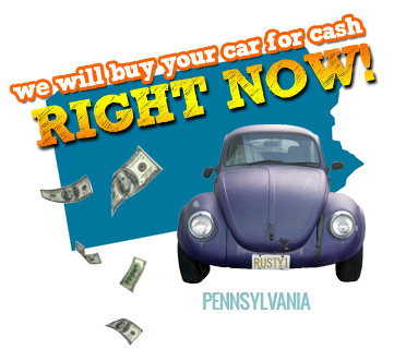 We Will Buy Your Car for Cash in Pennsylvania