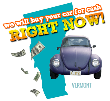 We Will Buy Your Car for Cash in Vermont