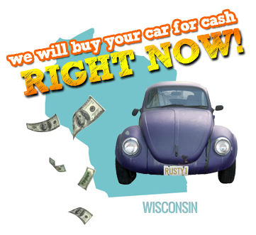 We Will Buy Your Car for Cash in Wisconsin